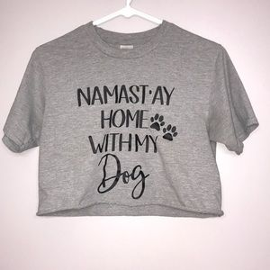 Namastay home with my dog crop top size small